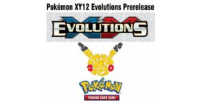 Pokemon_XY12_Evolutions_prerelease_dd